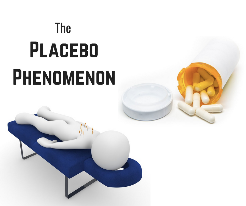 Drawing of person on table with acupuncture needles on chest with pills dumping out of bottle - text on image - The Placebo Phenomenon