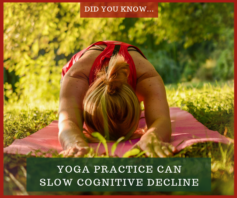 Woman in Yoga position - Did you Know Yoga Practice Can Slow Cognitive Decline image for blog post